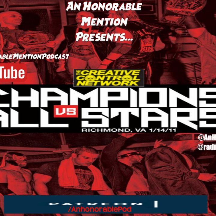 Episode 147: Champions vs. All Stars 2011 (Presented in Loving Memory of Brodie Lee)