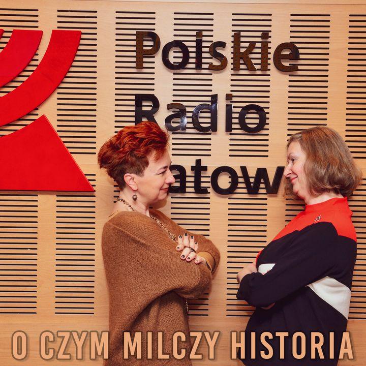 O czym milczy historia? Odc. 7 Suplement  Lubicie się bać? | Radio Katowice