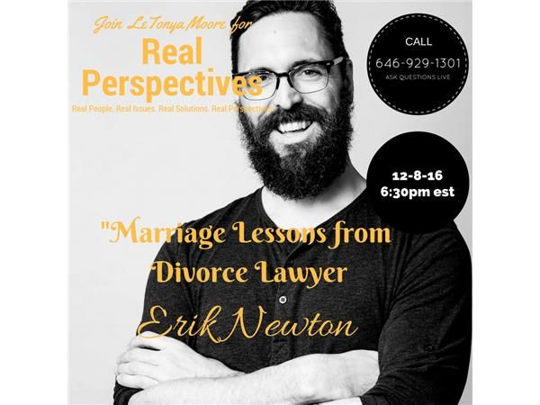 Marriage Lesson from Divorce Lawyer Erik Newton