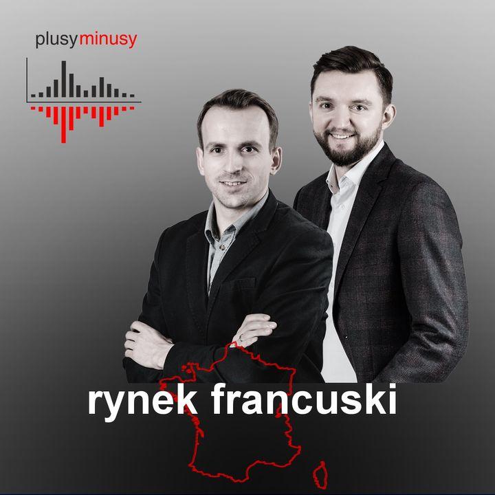 Plusy, minusy #2 - Rynek francuski