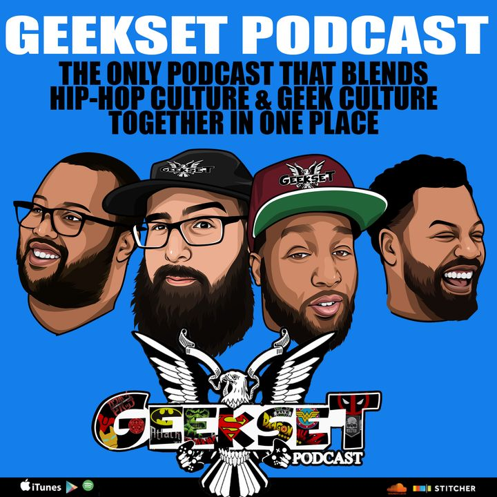 Geekset Episode 88 : A Monster Made it