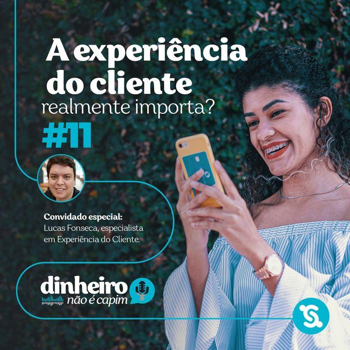 11- A experiência do cliente realmente importa?