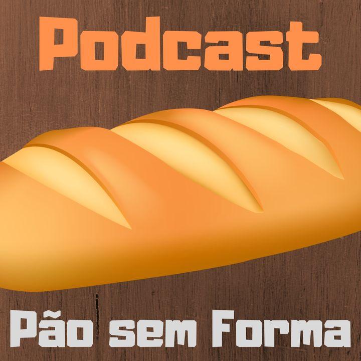 PÃO SEM FORMA - HIPOCRISIA