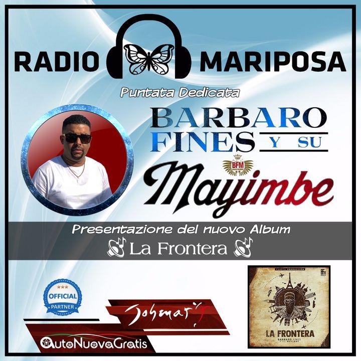 """Barbaro Fines Y Su Mayimbe: """"La Frontera"""" !!!"""