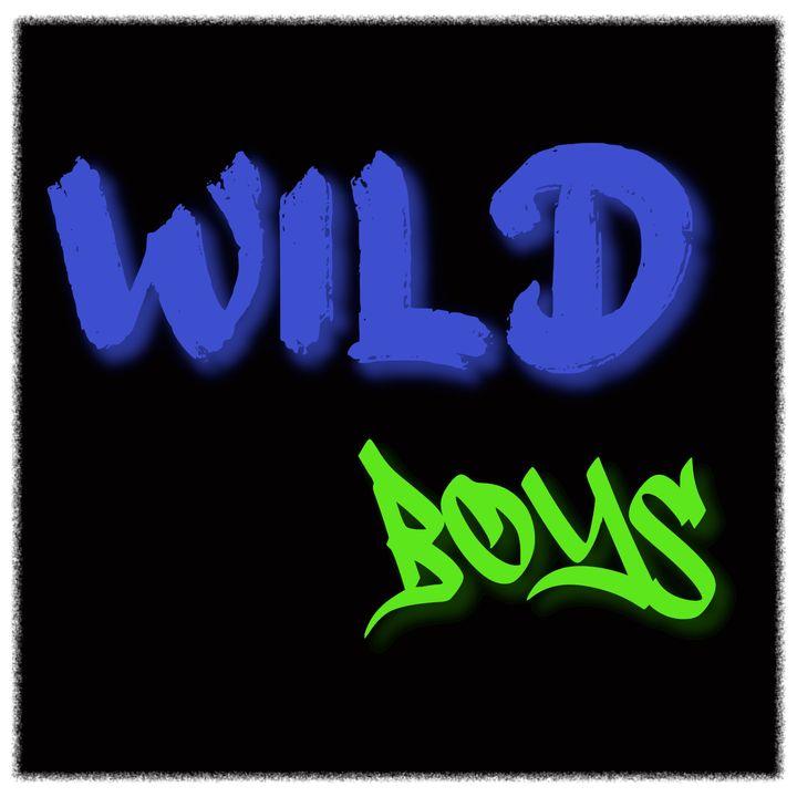 Wild Boys - Un pò di attualità,non fa mai male