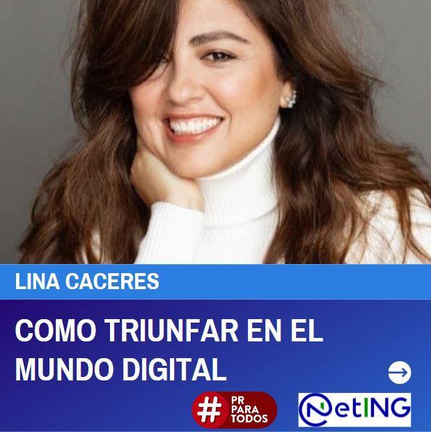 Cómo triunfar en el mundo digital con Lina Caceres.  Semana de los DOERS