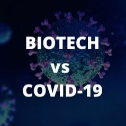 Biotech vs COVID-19: The Role of Emerging Tech in the Fight Against COVID-19 (Part 2)