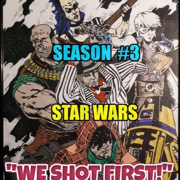 """Star Wars Saga Ed. DOD """"We Shot First!"""" Season 3 Ep. 31 """"Dog Fight!"""""""