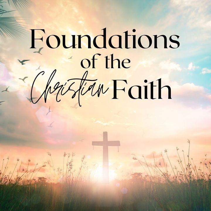 Foundations of the Christian Faith with rainfall