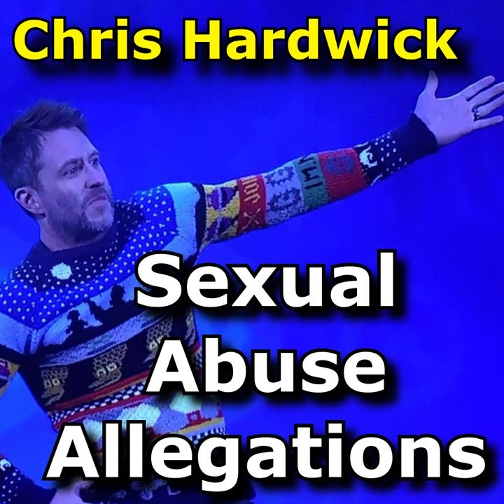 Let's talk about Chris Hardwick, #MeToo, and sexual abuse allegations...this episode is VERY frank...