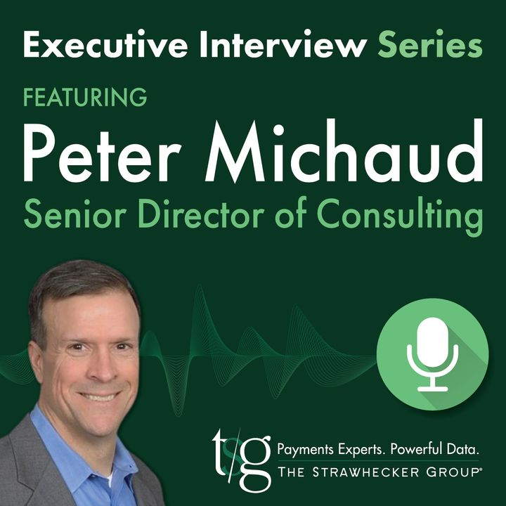 Executive Interview Podcast with TSG's Senior Director of Consulting, Peter Michaud