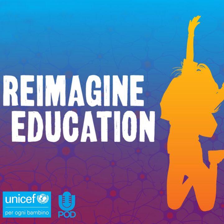 Reimagine Education: il futuro dell'istruzione secondo i giovani