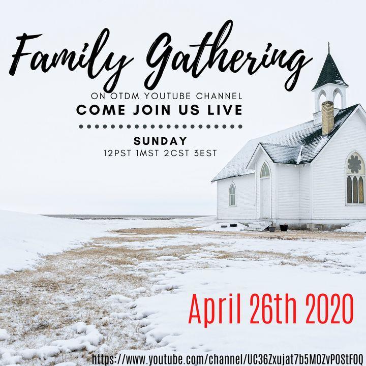 Live Family Gathering 4.26.20