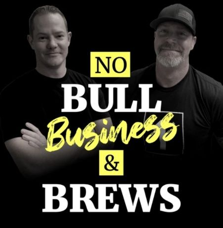 Episode # 46  – No Bull Business and Brews Podcast