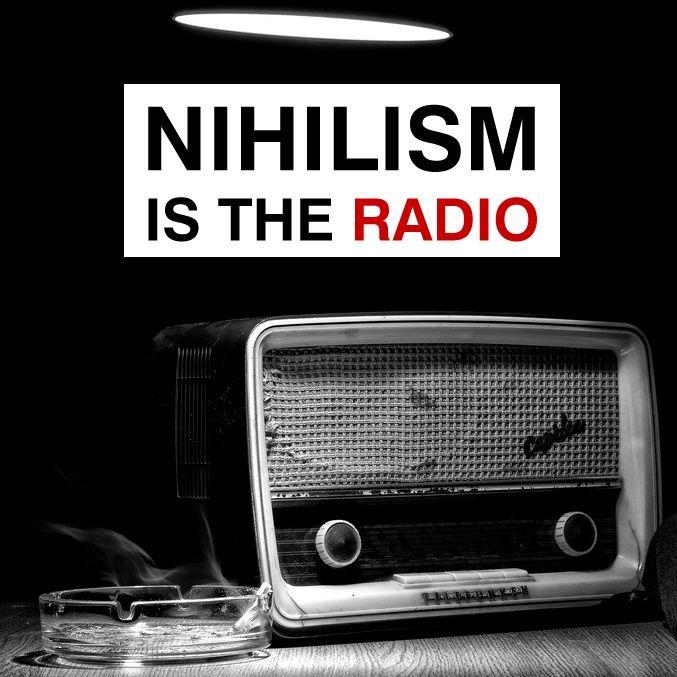 Nihilism Is The Radio - Puntata #2