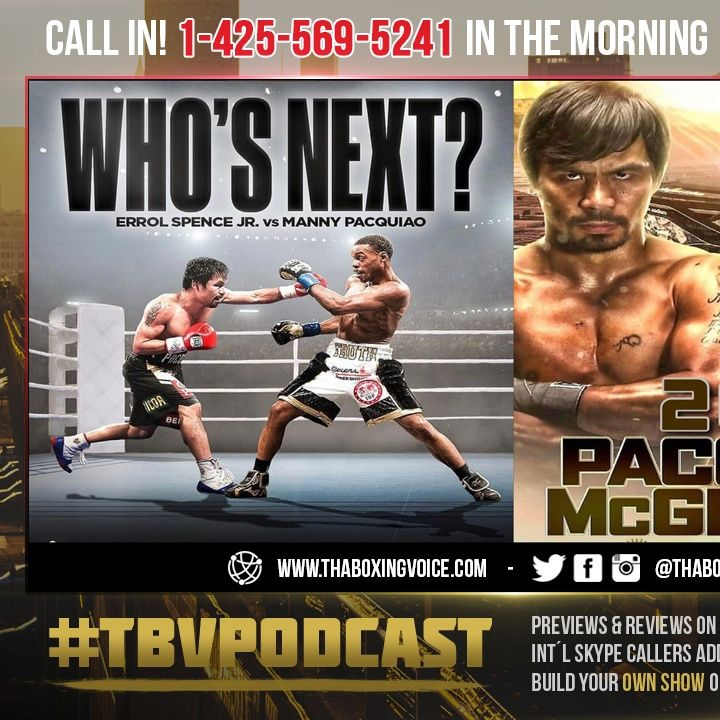 """☎️Manny Pacquiao vs Errol Spence NOT Next❗️""""I Want to Experience Fighting an MMA [Fighter].""""😱"""