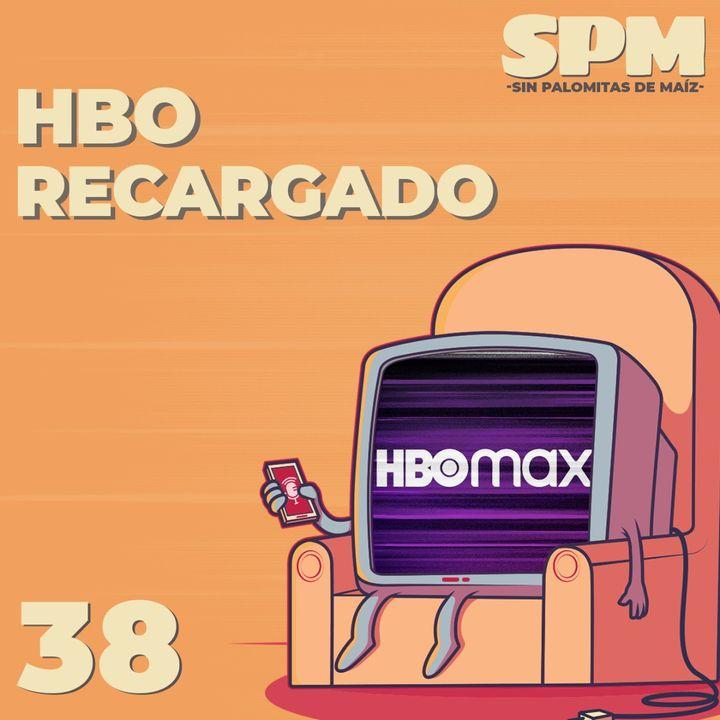 Episodio 38: HBO Recargado, con Jorge Súarez