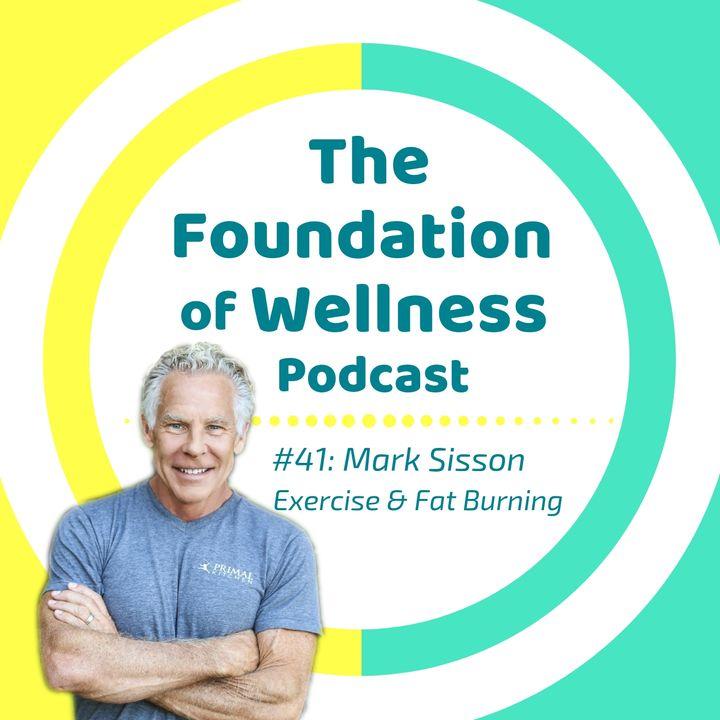 #41: Mark Sisson on Primal Endurance, Exercise, Fat Burning, Metabolism, Longevity