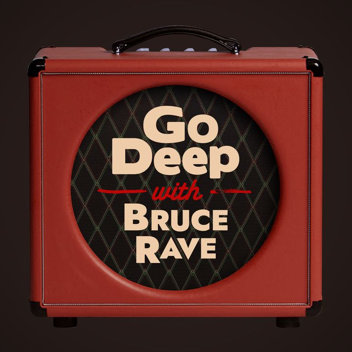 Go Deep w/ Bruce Rave - Jan 23