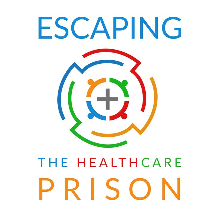 Escaping the Healthcare Prison