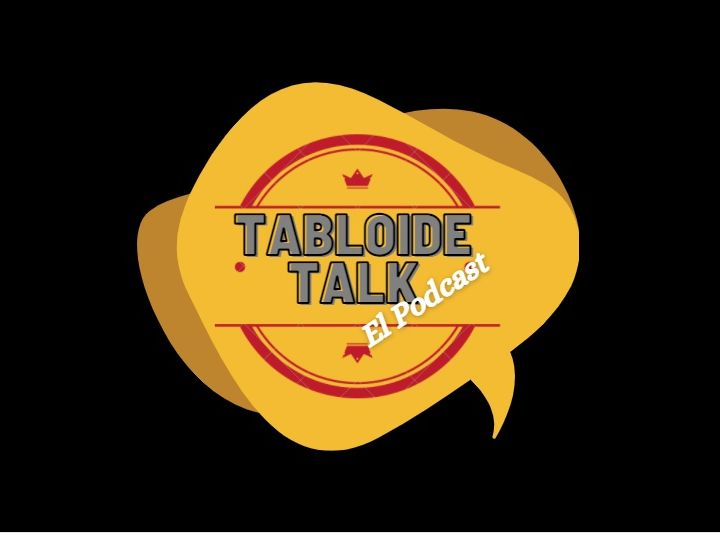 Tabloide Talk - El Podcast