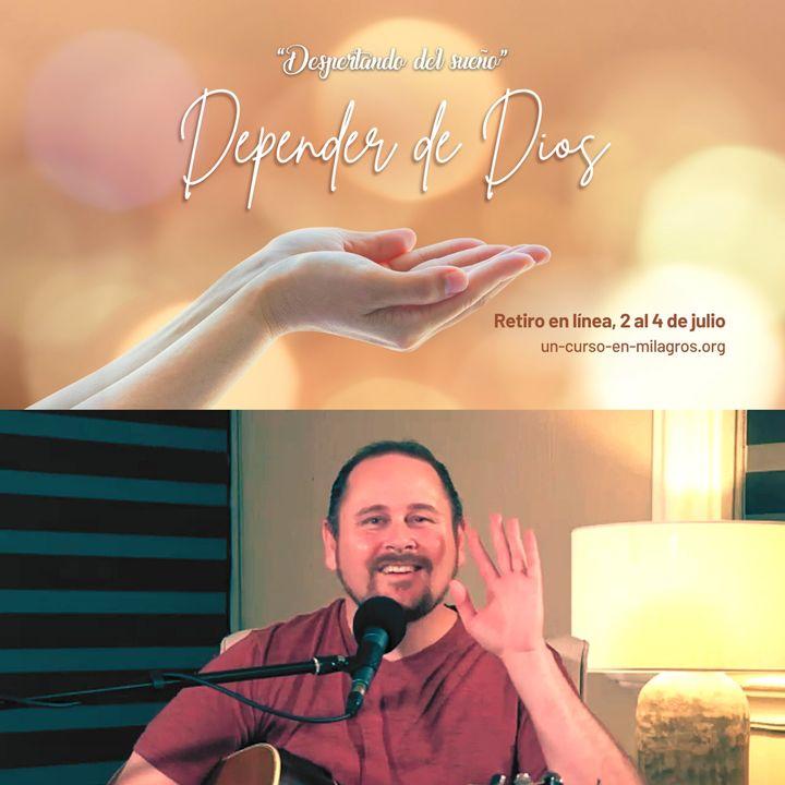 Retiro en línea «Depender de Dios»: Segunda sesión con Erik Archbold