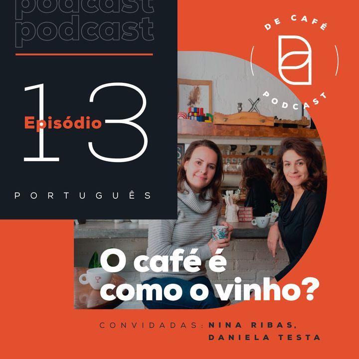 O café é como o vinho?    Ep. 13 português
