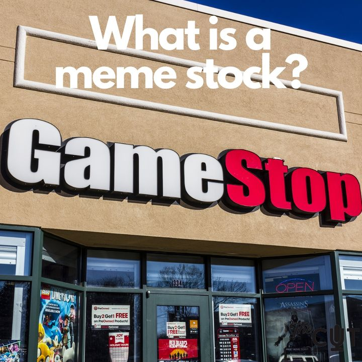82: The hell is a meme stock?