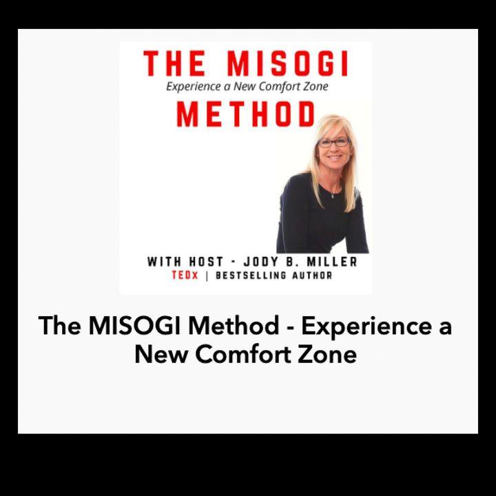 The MISOGI Method - Experience a New Comfort Zone