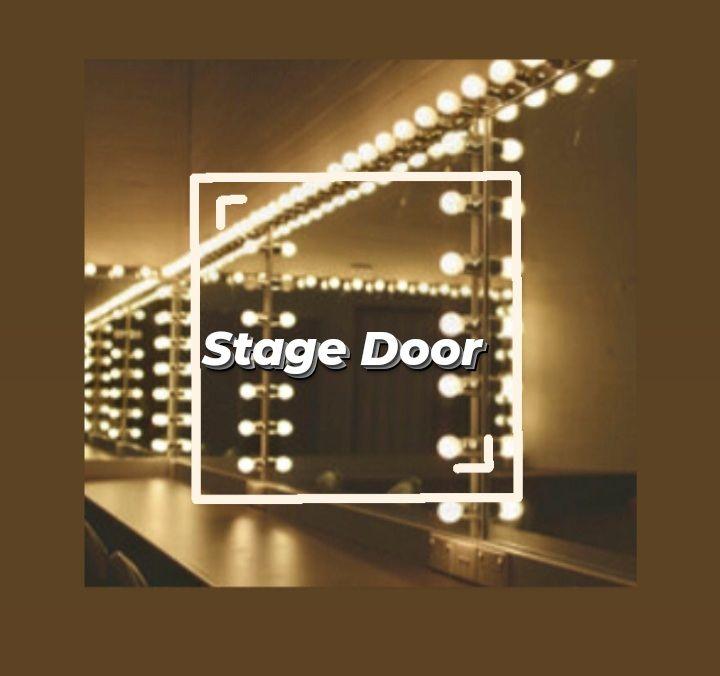 STAGE DOOR - Terza puntata