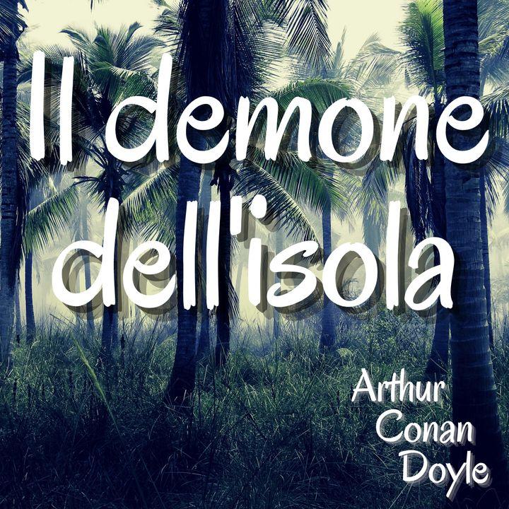 Il demone dell'isola - Arthur Conan Doyle