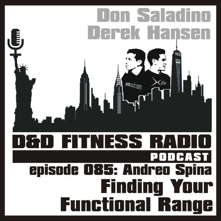 Episode 085 - Dr Andreo Spina:  Finding Your Functional Range