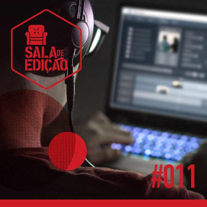 #011 | Rotina de Editor