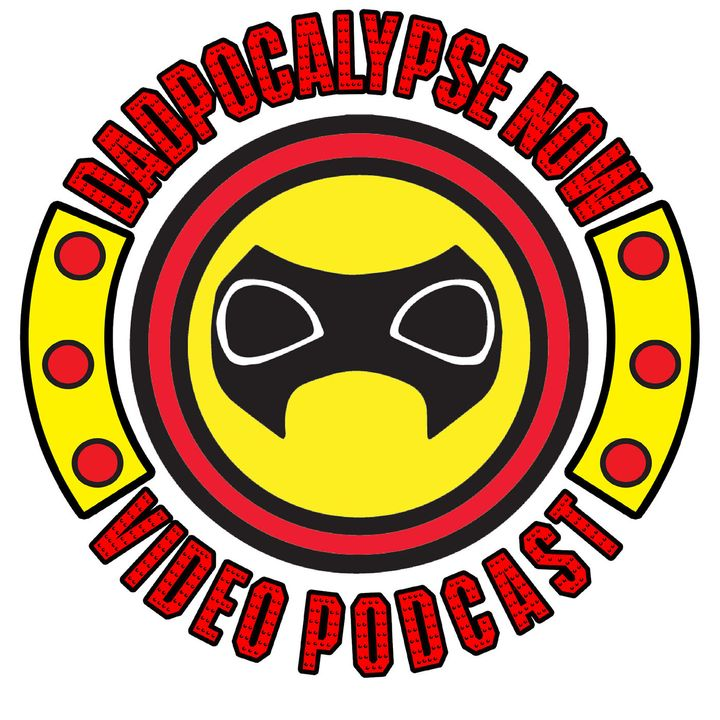 The Dadpocalypse Now Show - Episode 2: Guest Dave Schrader