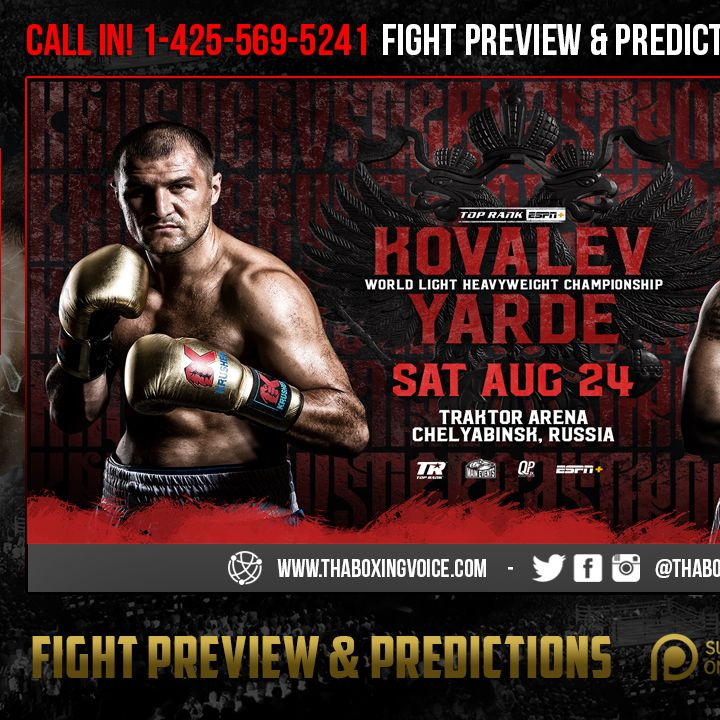 ☎️Kovalev vs Yarde-August 24 in Russia🇷🇺What You Need to Know🔥