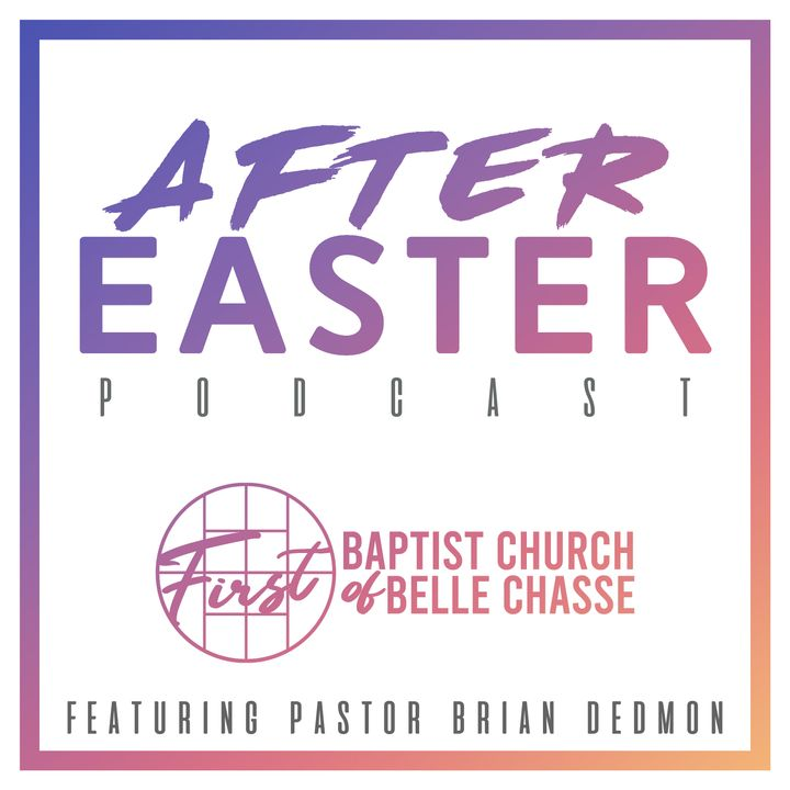 The After Easter Podcast