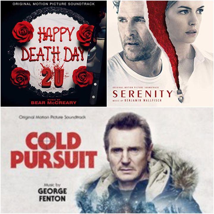 3. Happy Death Day 2U / Serenity / Cold Pursuit / Top 10 James Horner (Pt 1)
