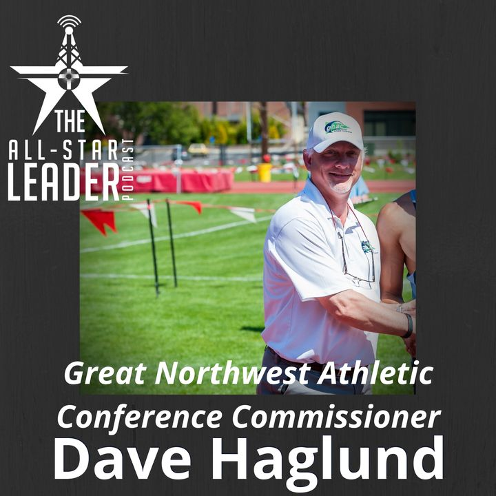 Episode 040 - Great Northwest Athletic Conference Commissioner Dave Haglund