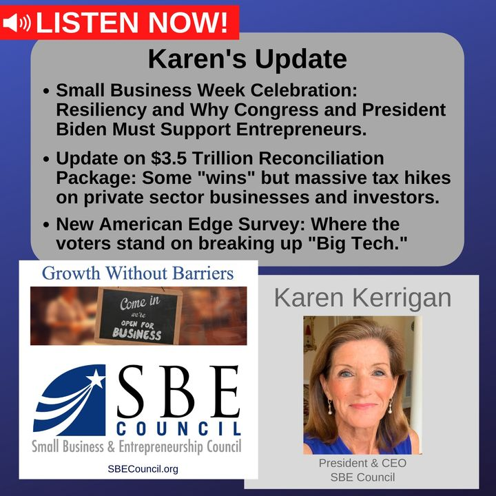 """National Small Business Week; large tax hikes for small biz in $3.5T package; new American Edge poll shows where voters stand on """"Big Tech."""""""