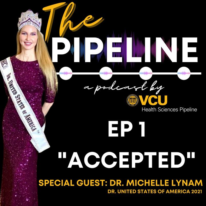 EP 1: Accepted with Guest: Dr. Michelle Lynam