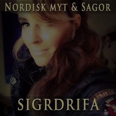 Nordiska myter & sagor med Sigrdrifa
