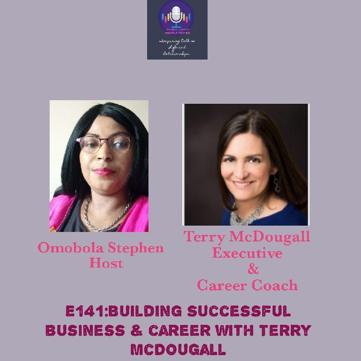 E141: Building Successful Business And Career With Terry McDougall