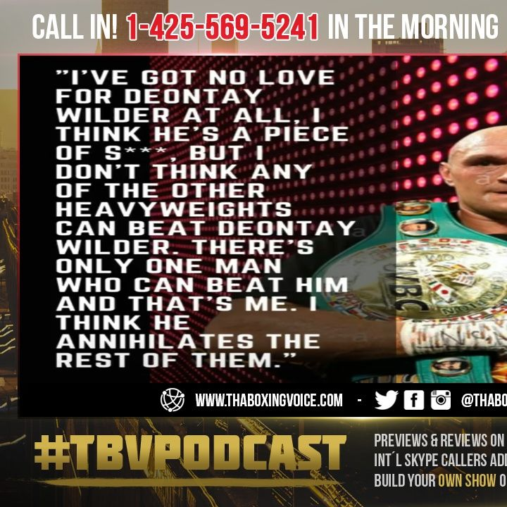 """☎️Fury """"I've Got NO Love For Wilder, I Think He's a Piece of S***😤But He Beats Any Other Heavyweight"""