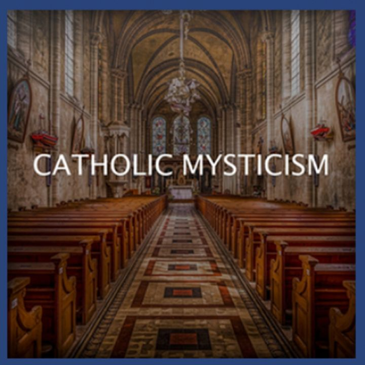 Catholic Mysticism