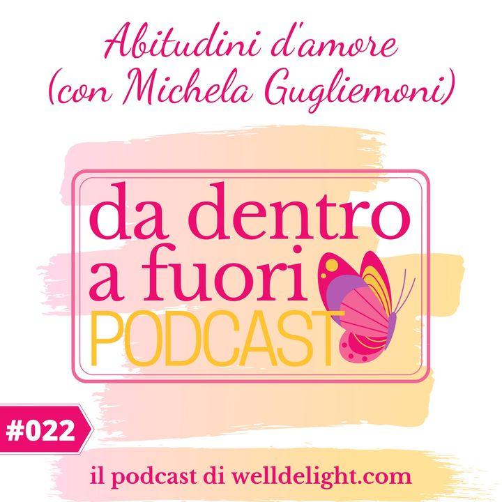 Abitudini d'amore (con Michela Gugliemoni)