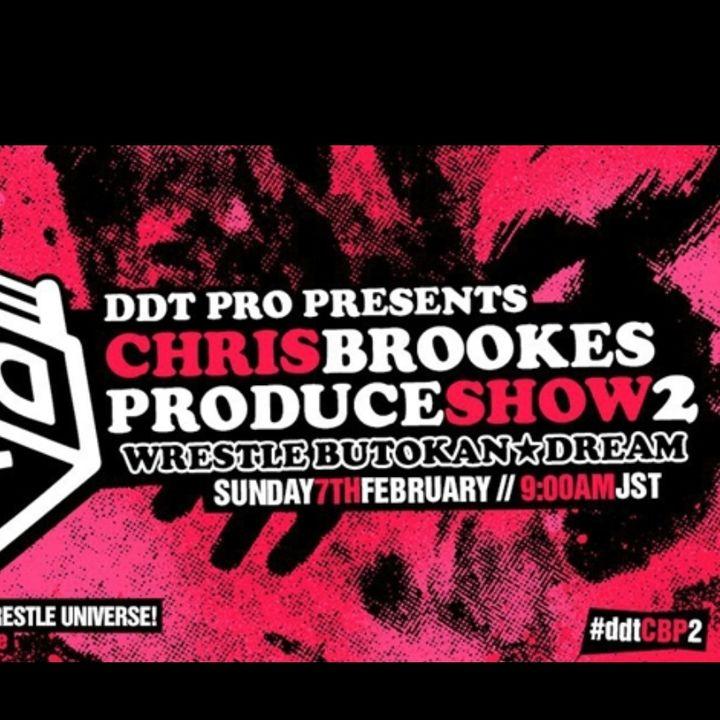 ENTHUSIASTIC REVIEWS #137: DDTPRO Chris Brookes Produce 2 Wrestle Butokan Dream 2-7-2021 Watch-Along