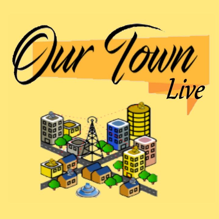 OurTown Live - The Community Podcast