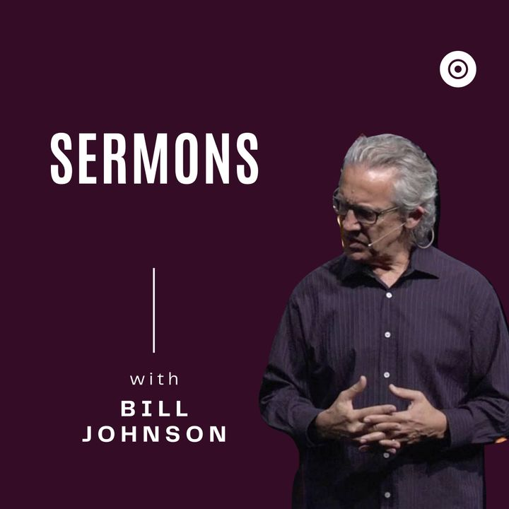 BILL JOHNSON - FIGHTING ON OUR KNEES - BETHEL CHURCH SERMON