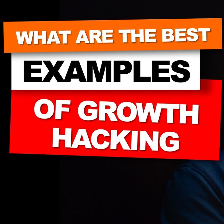 06. What are the best examples of Growth Hacking // Explained by Nader Sabry
