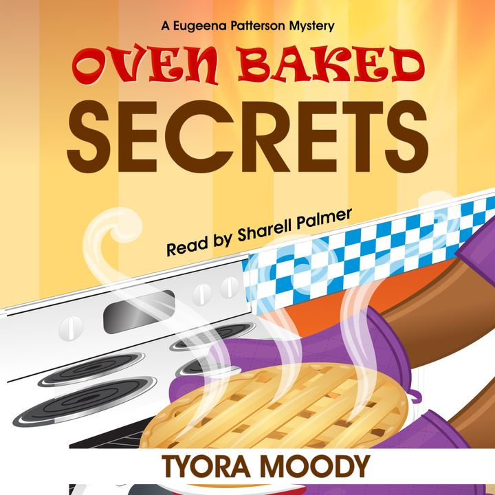 Oven Baked Secrets, Eugeena Patterson Mysteries, Book 2 (Audiobook Sample)